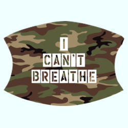 I CAN'T BREATHE CAMO Design